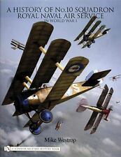 Book - A History of No. 10 Squadron: Royal Naval Air Service in World War I