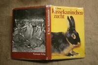Fachbuch Kaninchenzucht  Haltung  Rassen  Verwertung  Kaninchen, DDR 1985