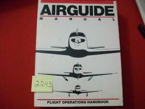 AIRGUIDE MANUAL-FLIGHT OPERATIONS HANDBOOK-BY MONTY NAVARRE & NEWTON W. MILLER