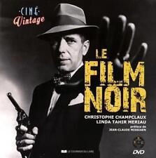 Le film noir + DVD - Christophe Champclaux Linda Tahir Meriau  Courrier du livre