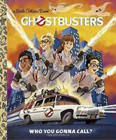 Ghostbusters: Who You Gonna Call? (Golden Books) by Sazaklis, John, NEW Book, FR