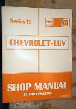 1981 CHEVROLET LUV 11 FACTORY SERVICE SHOP MANUAL 2.2L ISUZU DIESEL SUPPLEMENT
