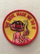 Vintage Patch The Devil Made Me Do It Funny Dobbie 420 Hot Rat Rod Joint 70s NOS