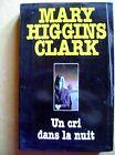 Roman Un cri dans la nuit Mary Higgins Clark /A9