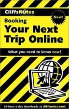 CliffsNotes Booking Your Next Trip Online (Cliffsnotes Literature Guides)