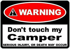 2 x Warning dont touch my Camper Motorhome VW  Talbot Citroen 70mm Stickers