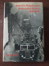 Bath fire Brigade and Ambulance service 1891-1974.Bath Fire station.fire brigade