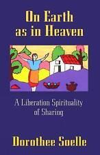 Sulla terra come in cielo: una liberazione spiritualità di condivisione by Dorothee sollé.