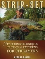 Strip-Set : Fly-Fishing Techniques, Tactics, & Patterns for Streamers, Hardco...