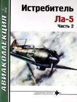 AKL-201802 AviaCollection 2018/2 Lavochkin La-5 Soviet WW2 Fighter Story Part 2
