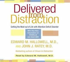 Delivered from Distraction : Getting the Most Out of Life with Attention Deficit