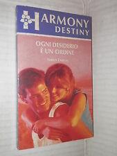 OGNI DESIDERIO E UN ORDINE Shirley Larson Harlequin Mondadori 1992 harmony libro