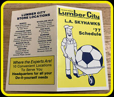 1977 LOS ANGELES SKYHAWKS LUMBER CITY SOCCER POCKET SCHEDULE FREE SHIPPING