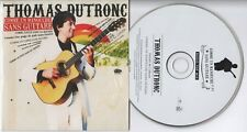 THOMAS DUTRONC - Comme un manouche sans guitare - RARE CD single - 2008