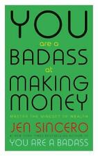You Are a Badass at Making Money: Master the Mindset of Wealth: Learn how to sav