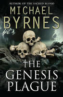 The Genesis Plague, Byrnes, Michael, Used; Good Book