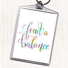 Buscar un equilibrio Arco Iris cita Bolsa Tag LLAVERO KEYRING