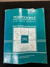 1991 Ford Tempo/Topaz Body/Chassis/Electrical/P owertrain Shop Manual