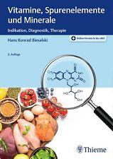 Vitamine, Spurenelemente und Minerale Hans Konrad Biesalski