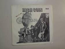 "CHARLATANS:High Coin 3:03-When I Go Sailin' By-U.S. 7"" 1969 Philips 40610 DJ PSL"