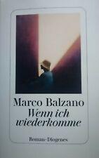 Wenn Ich Wiederkomme Marco Balzano Gebundene Ausgabe Gebraucht 1A