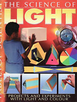 The Science of Light by Steve Parker Projects and Experiments School Education