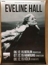 EVELINE HALL  2016  TOUR    ++ orig.Concert Poster -- Konzert Plakat  A1 NEU