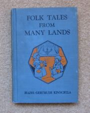 FOLK TALES FROM MANY LANDS, by Hazel Gertrude Kinscella,  University Pub, 1939