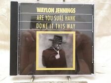 Waylon Jennings Are You Sure Hank Done It This Way CD RCA 1992