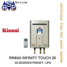 RINNAI INFINITY TOUCH 26 - 60 DEGREES PRESET - LPG
