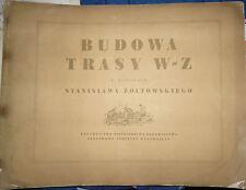 Poland, Warsaw, Budowa Trasy W-Z, Album of lithos by S.Zoltowskiego,1949, rare