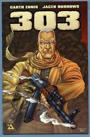 303 #1 2004 Garth Ennis Jacen Burrows Avatar Comics