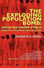 The Exploding Population Bomb: Societies under Stress : Corrective Strategies...