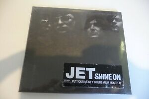 JET SHINE ON CD DIGIPACK NEUF EMBALLE. INCLUS PUT YOUR MONEY WHERE YOUR MOUTH IS