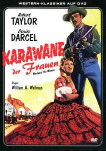 Karawane der Frauen , DVD , ovp / Neuware , Robert Taylor , Western Klassiker