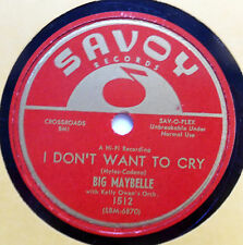 BIG MAYBELLE 78 I don't want to cry /  All of me SAVOY VG++ R&B vs135