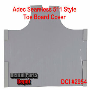 Adec 511 Style Dental Chair Toe Board Cover for Seamless Upholstery