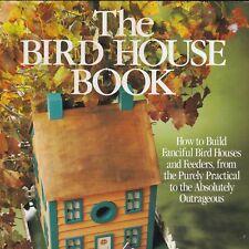 The Bird House Book Woods Schoonmaker HC/DJ Build Fanciful Bird Houses Feeders