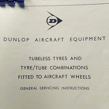 1976 Dunlop Tubeless Tyres & TyreTube Combination Aircraft Wheels Service Manual