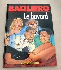 BACILIERO. Le Bavard.  Albin Michel 1988. EO. Album cartonné. BD ADULTE