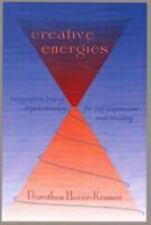 Creative Energies: Integrative Energy Psychotherapy for Self-Expression and Heal