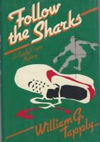 Tapply, William G. Follow the Sharks Signed US HC  1st F