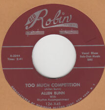 70's R&B RERPO: ALLEN BUNN-Too Much Competition/My Kinda Woman RED ROBIN