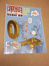 """MAGAZINE """"FLUIDE GLACIAL"""" (2008) SERIE OR / 100 PAGES"""