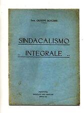 Giuseppe Moschini#SINDACALISMO INTEGRALE#Estratto#Sindacato Arti Grafiche 1926