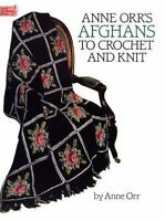 Anne Orr's Afghans to Crochet and Knit [Dover Needlework Series] , Orr, Anne