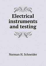Electrical instruments and testing, Schneider, H. 9785519310031 Free Shipping,,