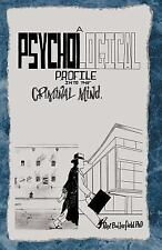 A Psychological Profile into the Criminal Mind by Rex Butterfield (2004,...