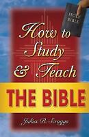How to Study and Teach the Bible (Paperback or Softback)