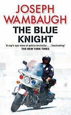 The Blue Knight ~ Joseph Wambaugh (Paperback, 2008)